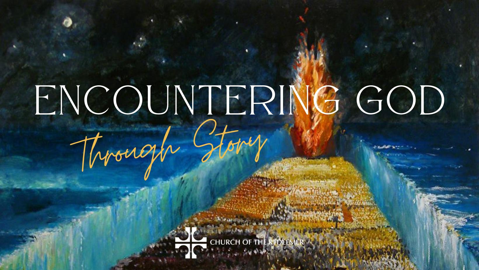 Encountering God's Story